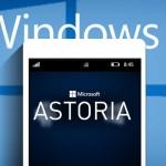 با تصاحب زامارین، مایکروسافت پروژه Astoria را متوقف کرد